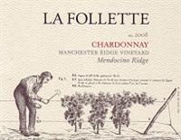 La Follette Chardonnay Manchester Ridge Vineyard